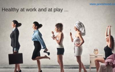 Healthy At Work And At Play