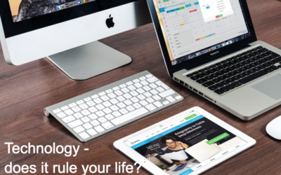 Technology – Does It Rule Your Life?